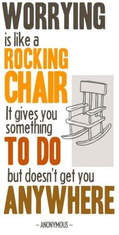 worrying is like rocking chair